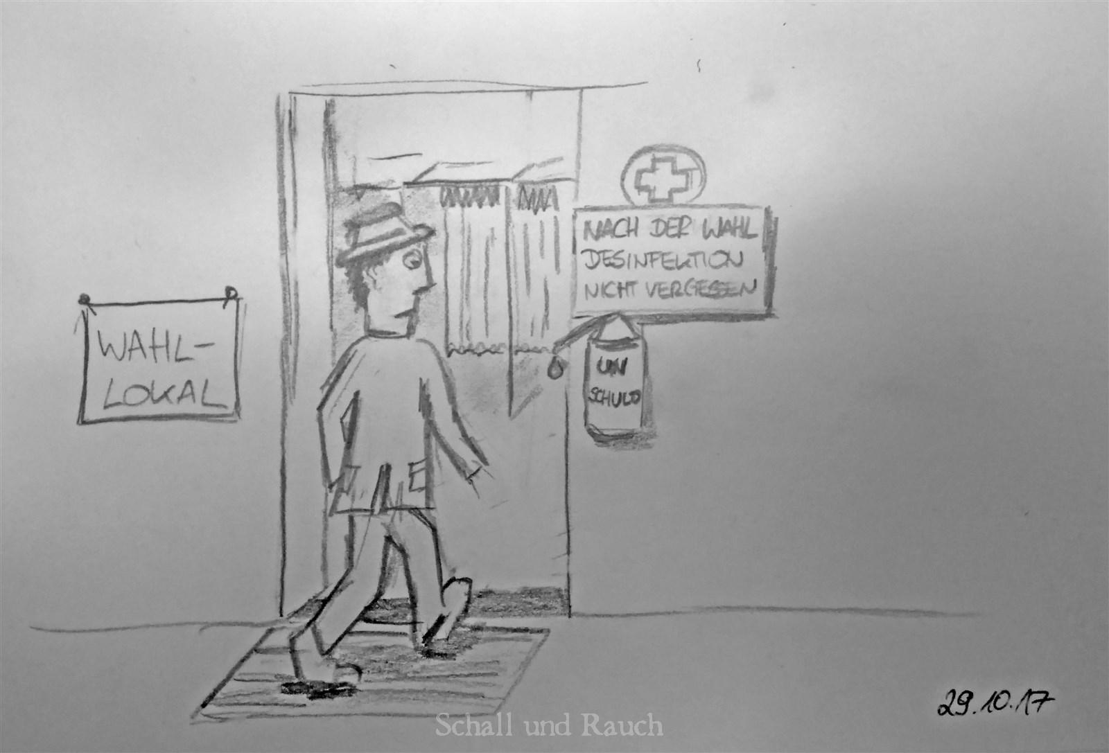 """Zeichnung. Eingang zu einem Wahllokal. Person geht hinein und blickt erstaunt auf ein Schild neben der Tür: """"Nach der Wahl Desinfektion nicht vergessen"""". Darunter hängt ein Flüssigkeitsspender mit der Aufschrift """"Unschuld"""""""